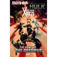 All-New X-Men / Indestructible Hulk / Spider-Man: The Arms of the Octopus # TP
