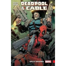 Deadpool and Cable: Split Second #TP