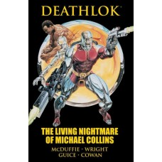 Deathlok: The Living Nightmare of Michael Collins HC #