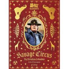 SAVAGE CIRCUS #5 (OF 10) (MR) (02/17/2021)