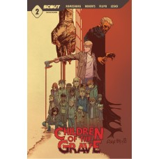 CHILDREN OF THE GRAVE #2 (02/03/2021)