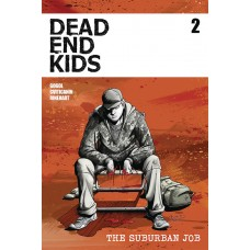 DEAD ENDS KIDS SUBURBAN JOB #2 (OF 4) CVR A MADD (02/24/2021)