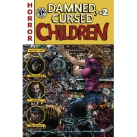 DAMNED CURSED CHILDREN #2 (OF 5) (MR) (02/24/2021)