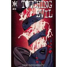TOUCHING EVIL #13 (02/24/2021)